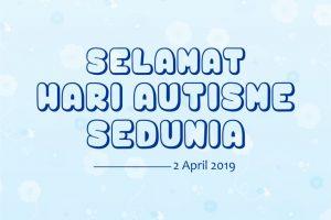 ucapan hari autisme sedunia